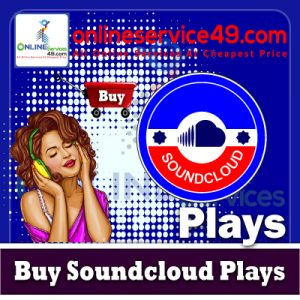 Buy Soundcloud Plays